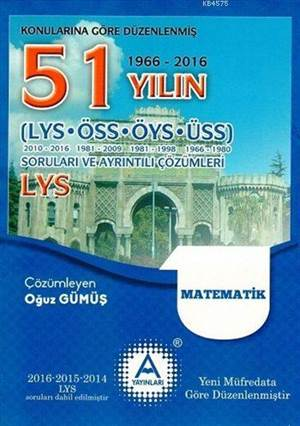 LYS Matematik 51 Yılın Çıkmış Soruları Ve Ayrıntılı Çözümleri