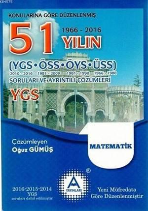 YGS Matematik 51 Yılın Çıkmış Soruları Ve Ayrıntılı Çözümleri