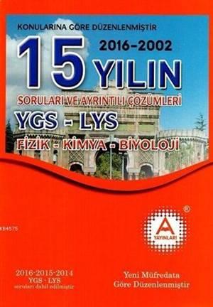 YGS - LYS Fizik-Kimya-Biyoloji 15 Yılın Soruları Ve Ayrıntılı Çözümleri