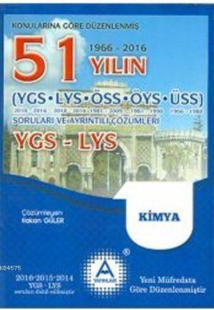 YGS - LYS Kimya 51 Yılın Çıkmış Soruları Ve Ayrıntılı Çözümleri