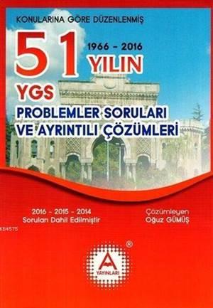 YGS 51 Yılın Problemler Soruları Ve Ayrıntılı Çözümleri