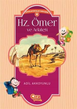 Hz. Ömer Ve Adaleti; Çocuklar İçin İslam Tarihi Serisi 4