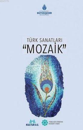 Türk Sanatları Mozaik