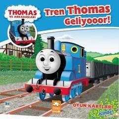 Thomas Ve Arkadaşları; Tren Thomas Geliyooor !