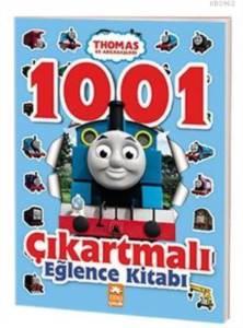 Thomas Ve Arkadaşları 1001 Çıkartmalı Eğlence Kitabı