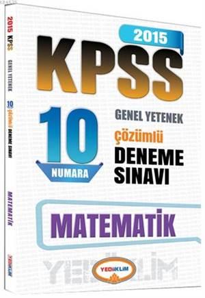 KPSS Matematik Çözümlü 10 Numara Deneme Sınavı 2015