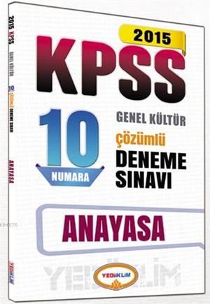 KPSS Vatandaşlık Çözümlü 10 Numara Deneme Sınavı 2015
