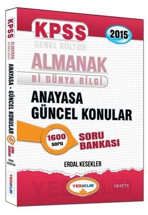 KPSS Almanak Anayasa Güncel Konular Soru Bankası 2015 Bi Dünya Bilgi