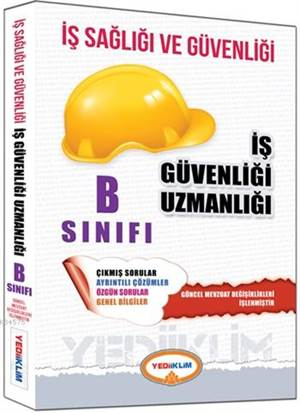 İş Sağlığı Ve Güvenliği B Sınıfı Kitabı