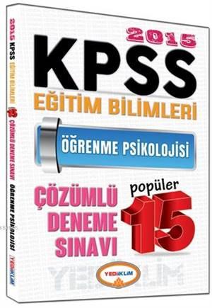 KPSS Eğitim Bilimleri Öğrenme Psikolojisi Çözümlü Popüler 15 Deneme Sınavı 2015