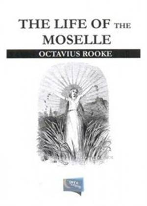 The Life Of The Moselle