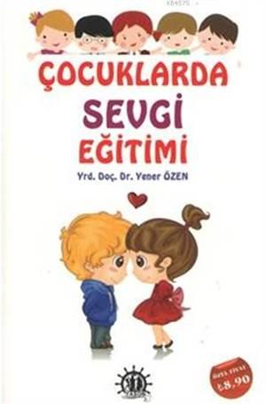 Çocuklarda Sevgi Eğitimi