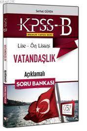 KPSS B Lise - Ön Lisans Vatandaşlık Açıklamalı Soru Bankası