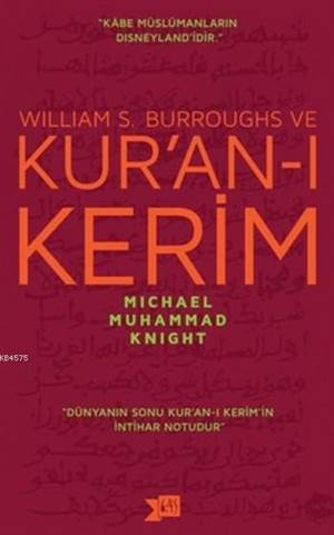 William S. Burroughs ve Kur'an-ı Kerim