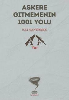 Askere Gitmemenin 1001 Yolu