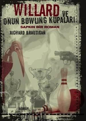 Willard Ve Onun Bowling Kupaları