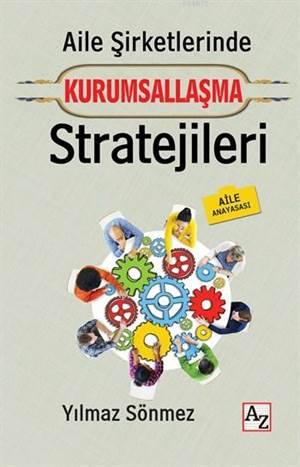 Aile Şirketlerinde Kurumsallaşma Stratejileri (Aile Anayasası)