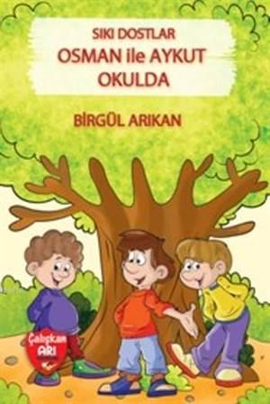 Sıkı Dostlar Osman İle Aykut Okulda