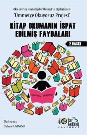Kitap Okumanın İspat Edilmiş Faydaları; Oku Emrine Muhatap Bir Ümmet'in Elçileri'nden ''Ümmetçe Okuyoruz Projesi''