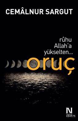 Ruhu Allah'A Yükselten Oruç