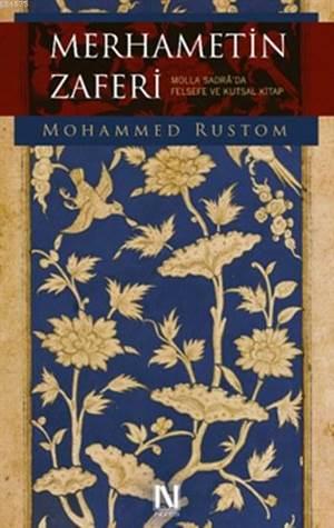 Merhametin Zaferi; Molla Sadra'da Felsefe Ve Kutsal Kitap