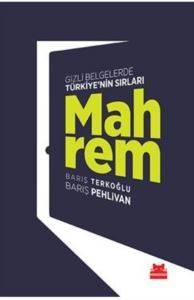 Mahrem - Gizli Belgelerde Türkiye' nin Sırları