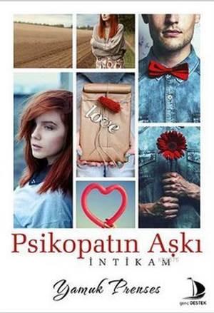 Psikopatın Aşkı; Yamuk Prenses