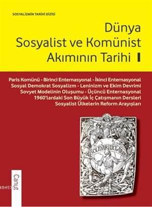 Dünya Sosyalist Ve Komünist Akımının Tarihi I