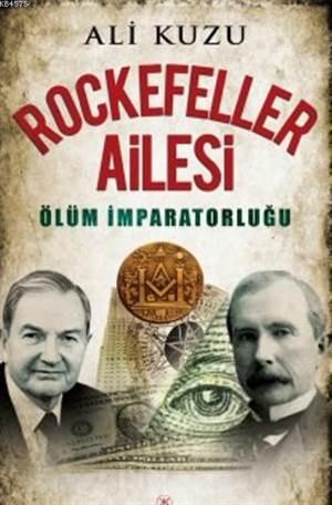 Rockefeller Ailesi - Ölüm İmparatorluğu