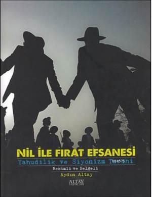 Nil ile Firat Efsanesi; Yahudilik ve Siyonizm Tarihi