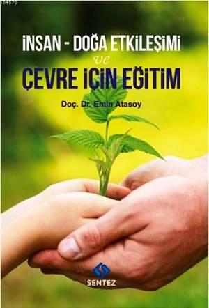 İnsan-Doğa Etkileşimi ve Çevre İçin Eğitim
