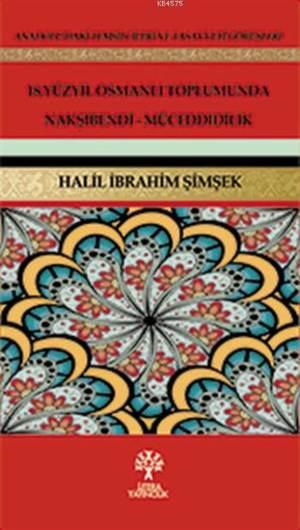 18. Yüzyıl Osmanlı Toplumunda Nakşibendi-Müceddidilik