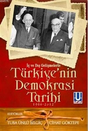 İç ve Dış Gelişmelerle Türkiye'nin Demokrasi Tarihi