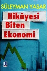 Hikayesi Biten Ekonomi