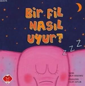 Bir Fil Nasıl Uyur