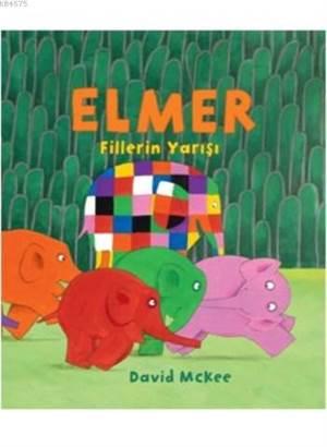 Elmer Fillerin Yarışı; (1-4 Yaş )
