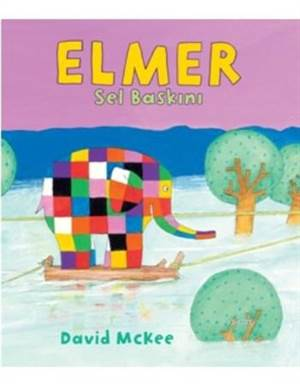 Elmer Sel Baskını; (1-4 Yaş )