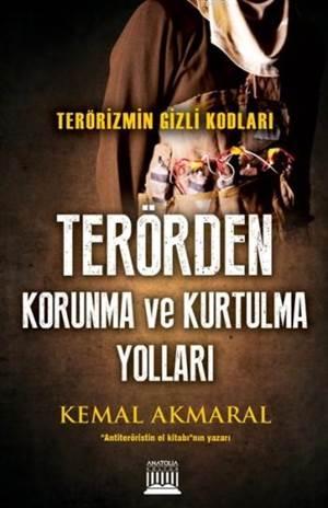 Terörden Korunma Ve Kurtulma Yolları; Terörizmin Gizli Kodları