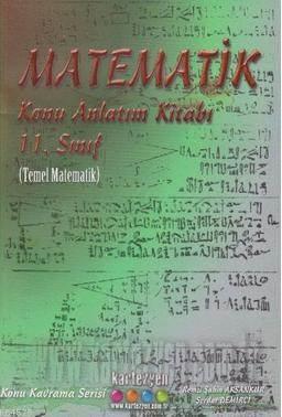 Kartezyen 11. Sınıf Matematik Konu Anlatım Kitabı-Temel Matematik