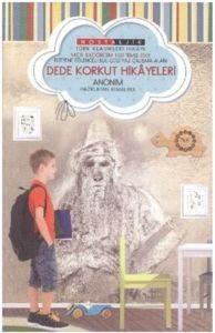 Dede Korkut Hikayeleri - Nostaljik Türk Klasikleri