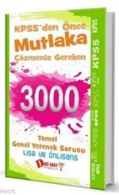 Kpss 3000 Temel Genel Yetenek Sorusu Lise Önlisans
