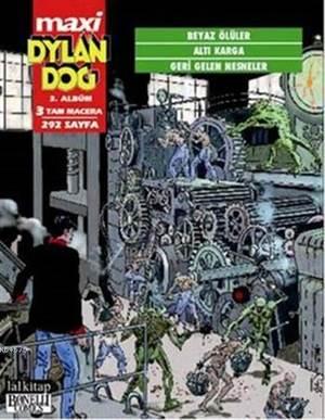 Dylan Dog Maxi Albüm 3 - Beyaz Ölüler