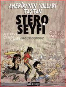 Stero Seyfi - Amerika'nın Yolları Taştan