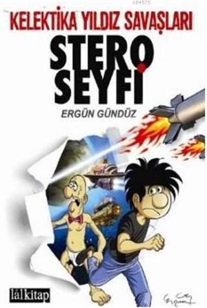 Stero Seyfi Sayı 2; Kelektika Yıldız Savaşları