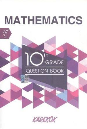 Karekök 10. Th Grade Mathematics Question Book
