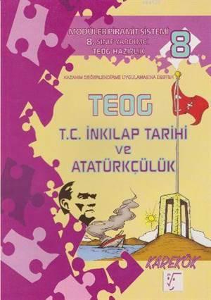 8. Sınıf TEOG T.C. İnkılap Tarihi Ve Atatürkçülük Konu Anlatımlı