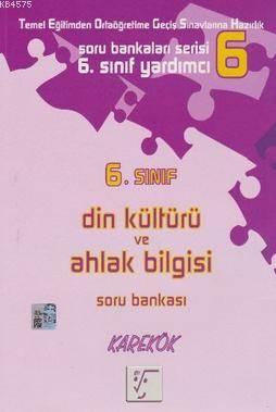 Karekök 6. Sınıf Din Kültürü Ve Ahlak Bilgisi Soru Bankası