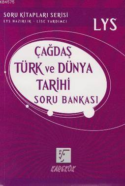 LYS Çağdaş Türk Ve Dünya Tarihi Soru Bankası