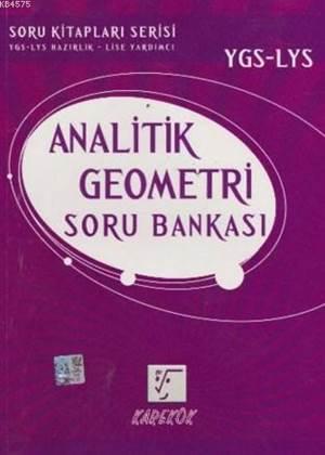 Karekök Ygs-Lys Analitik Geometri Soru Bankası