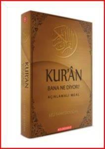 Kur'an Bana Ne Diyor?